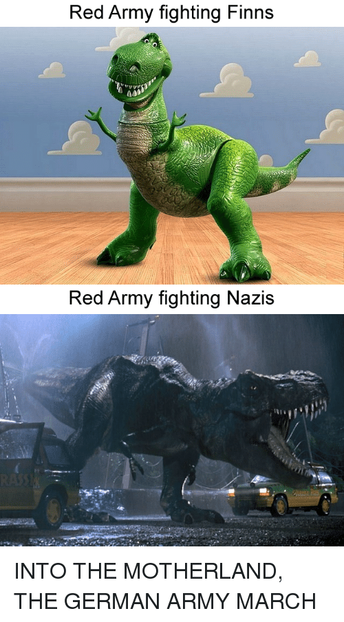 Into The Motherland The German Army March: Red Army fighting Finns  aab  Red Army fighting Nazis
