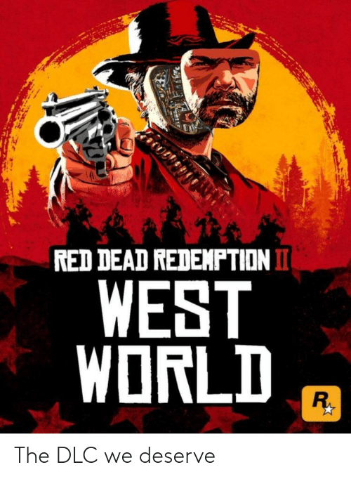 west world: RED DEAD REDEMPTIONI  WEST  WORLD The DLC we deserve