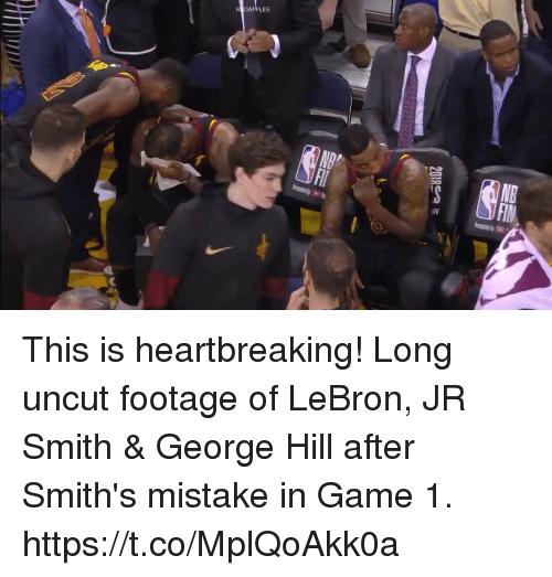 J.R. Smith, Memes, and Game: REDAPPLES  FIN This is heartbreaking! Long uncut footage of LeBron, JR Smith & George Hill after Smith's mistake in Game 1. https://t.co/MplQoAkk0a