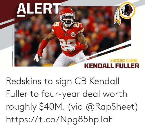 Four: Redskins to sign CB Kendall Fuller to four-year deal worth roughly $40M. (via @RapSheet) https://t.co/Npg85hpTaF