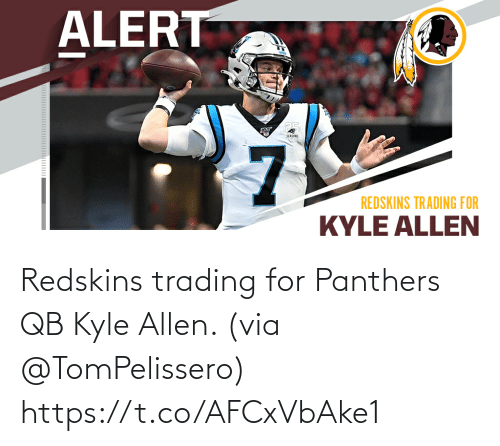 kyle: Redskins trading for Panthers QB Kyle Allen. (via @TomPelissero) https://t.co/AFCxVbAke1