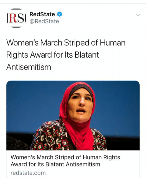 Womens March: RedState  @RedState  Women's March Striped of Human  Rights Award for lts Blatant  Antisemitism  Women's March Striped of Human Rights  Award for Its Blatant Antisemitism  redstate.com