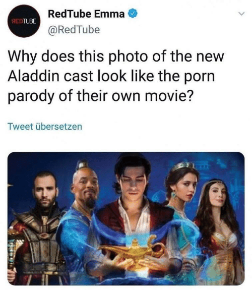 Aladdin: RedTube Emma  @RedTube  REDTUBE  Why does this photo of the new  Aladdin cast look like the porn  parody of their own movie?  Tweet übersetzen