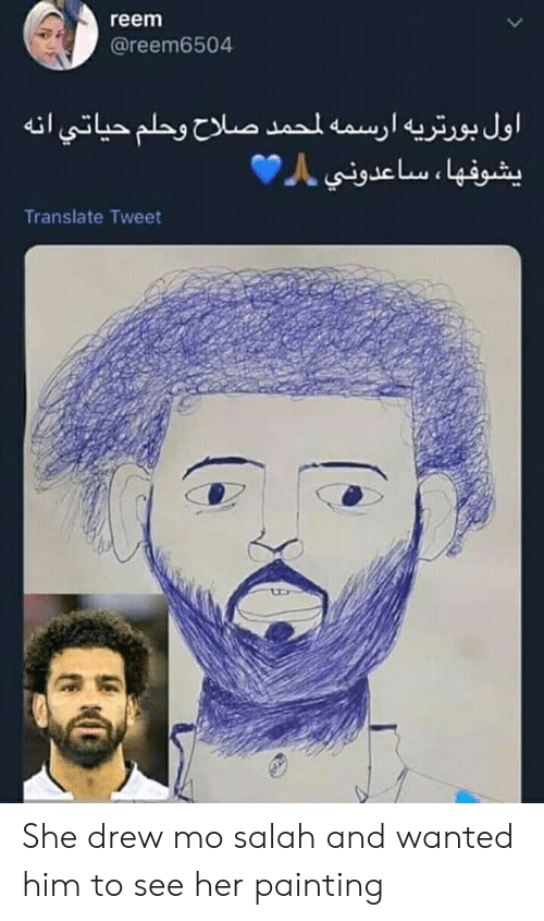 Reem: reem  @reem6504  Translate Tweet She drew mo salah and wanted him to see her painting