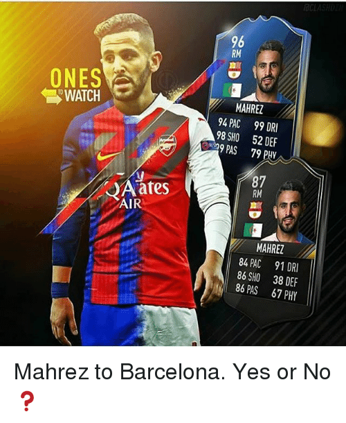Reh: REH  DDP  Z 187  E936  DEF  MC0S  AHA  Z 929  466  MC0S  PSP  489 Mahrez to Barcelona. Yes or No ❓