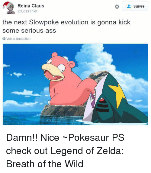 Slowpoke: Reina Claus  Suivre  @Loss Thief  the next Slowpoke evolution is gonna kick  Some Serious ass  Voir la traduction Damn!! Nice  ~Pokesaur  PS check out Legend of Zelda: Breath of the Wild