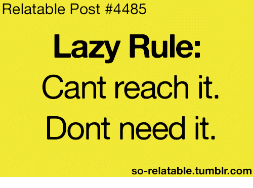 lazy rule quotes - photo #17