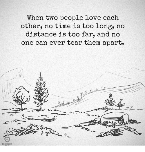 People That Love Each Other: RELATIONSHIP When Two People Love Each Other No Time Is