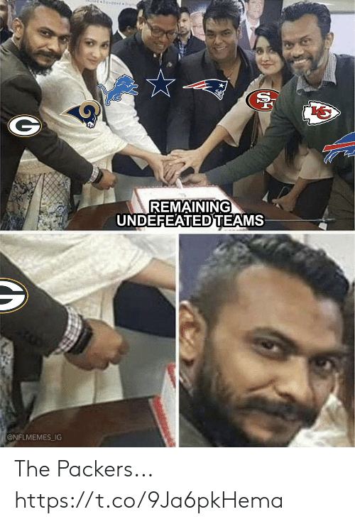 Nflmemes: REMAINING  UNDEFEATEDTEAMS  @NFLMEMES IG The Packers... https://t.co/9Ja6pkHema