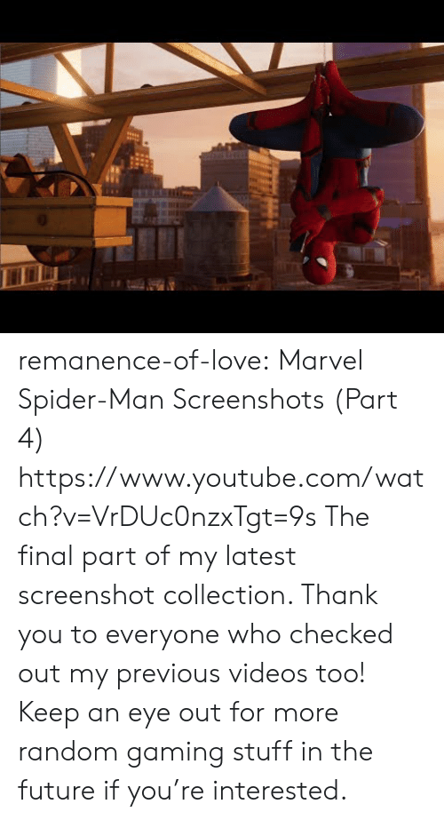 Screenshots: remanence-of-love:  Marvel Spider-Man Screenshots (Part 4) https://www.youtube.com/watch?v=VrDUc0nzxTgt=9s   The final part of my latest screenshot collection. Thank you to everyone who checked out my previous videos too! Keep an eye out for more random gaming stuff in the future if you're interested.