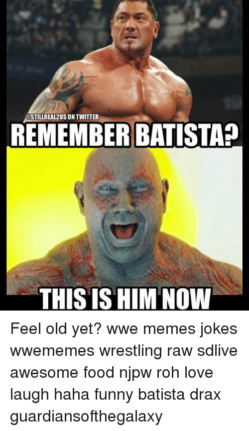 Funniest Wwe Memes On The Internet : Best memes about batista
