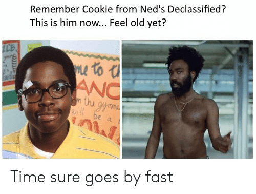 anc: Remember Cookie from Ned's Declassified?  This is him now... Feel old yet?  LE  ANC  n thu Time sure goes by fast