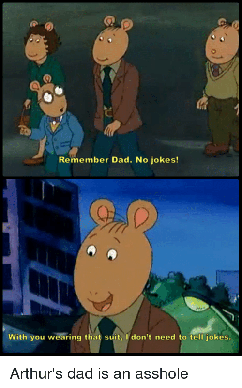 Father is an asshole