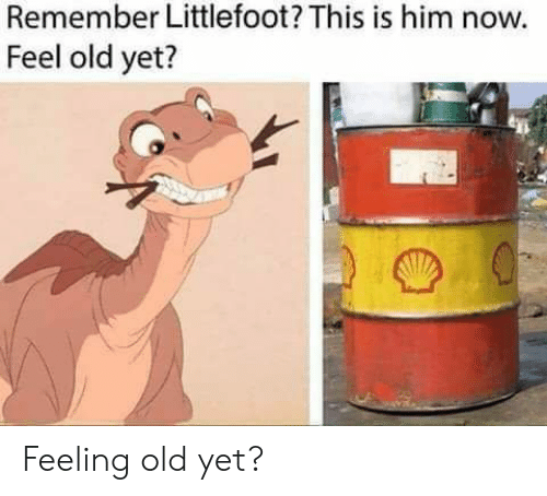 Feeling Old: Remember Littlefoot? This is him now.  Feel old yet? Feeling old yet?