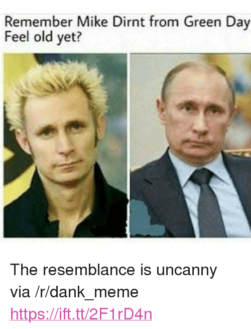 """Green Day: Remember Mike Dirnt from Green Day  Feel old yet? <p>The resemblance is uncanny via /r/dank_meme <a href=""""https://ift.tt/2F1rD4n"""">https://ift.tt/2F1rD4n</a></p>"""