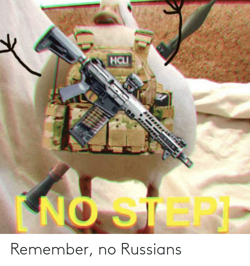 russians: Remember, no Russians