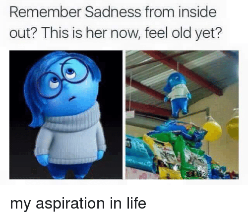 aspiration in life: Remember Sadness from inside  out? This is her now, feel old yet? my aspiration in life