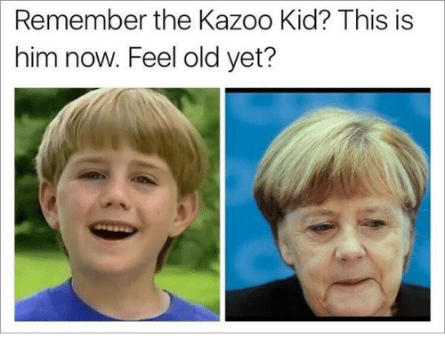 The Kazoo Kid: Remember the Kazoo Kid? This is  him now. Feel old yet?