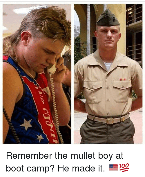 mullet: Remember the mullet boy at boot camp? He made it. 🇺🇸💯