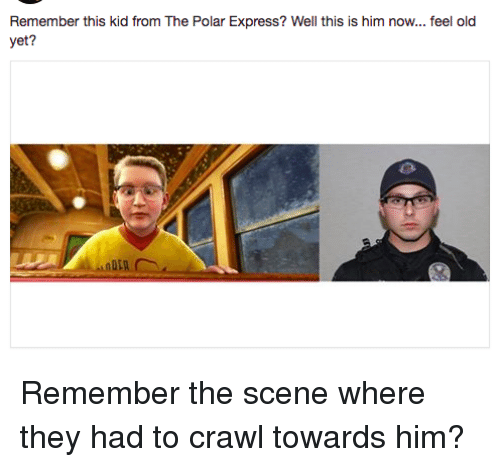 remember this kid from the polar express well this is 29571962 🔥 25 best memes about the polar express the polar express memes