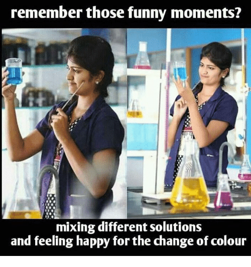Funny Moment: remember those funny moments?  mixing different solutions  and feeling happy for the change ofcolour