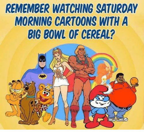Bowling, Cartoon, and Cartoons: REMEMBER WATCHING SATURDAY  MORNING CARTOONS WITH A  BIG BOWL OF CEREAL?