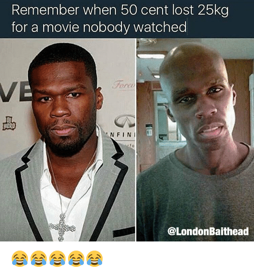remember when 50 cent lost 25kg for a movie nobody 7062718 remember when 50 cent lost 25kg for a movie nobody watched n fin,50 Cent Meme