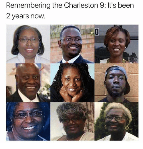 Charleston: Remembering the Charleston 9: It's been  2 years now.