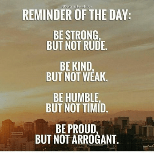 Citati citati - Page 28 Reminder-of-the-day-foundation-be-strong-but-not-rude-12495410