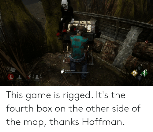Jamie Lee Curtis: REMOVE TRAP  I ship ClownxDavid  Jamie Lee Curtis  Sah Quel plaisir  Best MEG Rhone-Alpes This game is rigged. It's the fourth box on the other side of the map, thanks Hoffman.