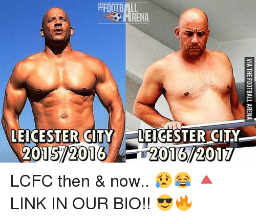 Lcfc: RENA  LEICESTER CITY LEICESTER CITY  2015 2016 LCFC then & now.. 😥😂 🔺LINK IN OUR BIO!! 😎🔥