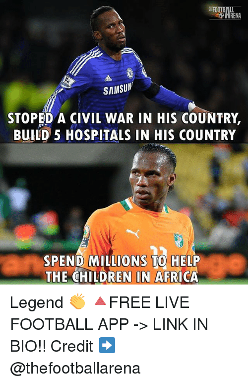 Renae: RENA  SAMSUN  STOPED A CIVIL WAR IN HIS COUNTRY,  BUILD 5 HOSPITALS IN HIS COUNTRY  SPEND MILLIONS TO HELP  THE CHILDREN IN AFRICA Legend 👏 🔺FREE LIVE FOOTBALL APP -> LINK IN BIO!! Credit ➡️ @thefootballarena