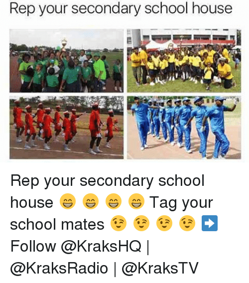 repping: Rep your secondary school house Rep your secondary school house 😁 😁 😁 😁 Tag your school mates 😉 😉 😉 😉 ➡️ Follow @KraksHQ | @KraksRadio | @KraksTV