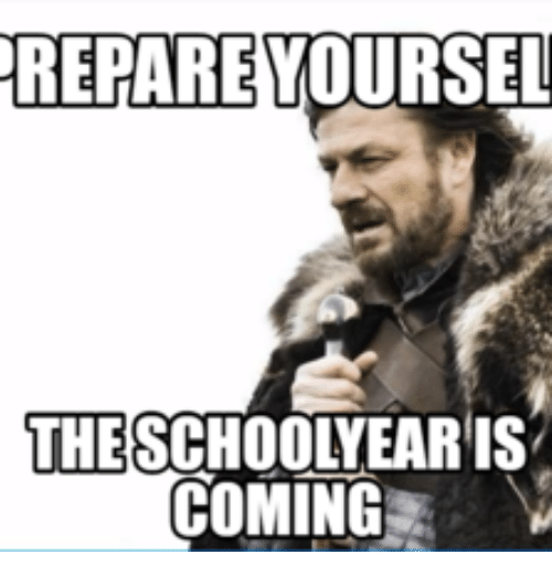 End Of School Year Meme: REPAREYOURSEL  THE  COMING