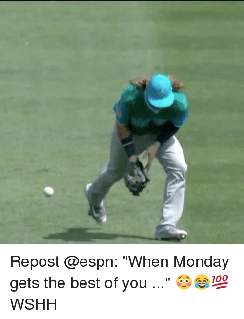 "Espn, Memes, and Wshh: Repost @espn: ""When Monday gets the best of you ..."" 😳😂💯 WSHH"