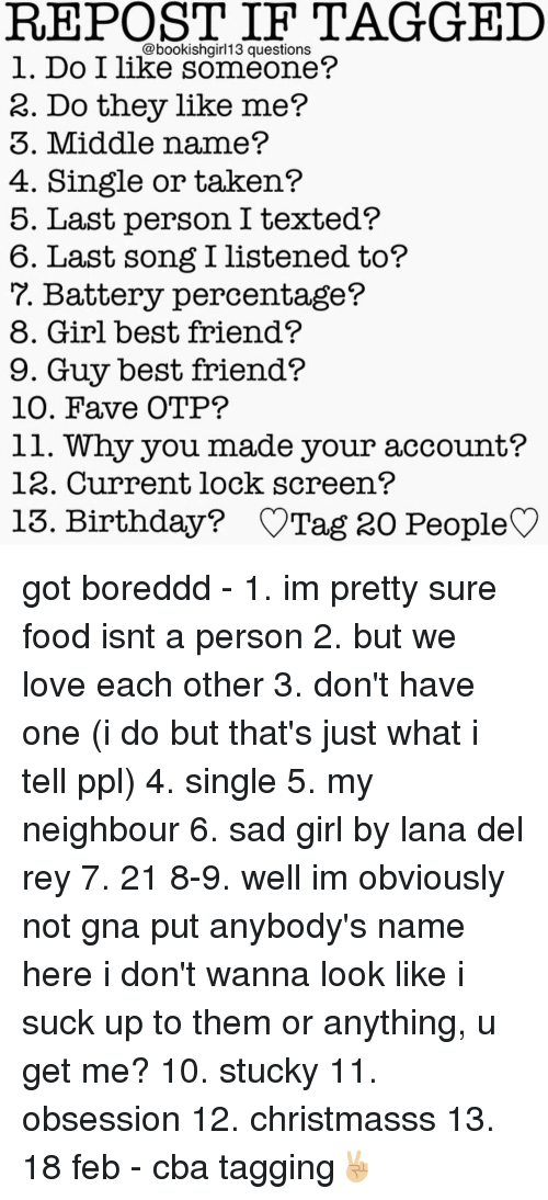 Best Friend Lana Del Rey And Memes Repost If Tagged Bookish13 Questions