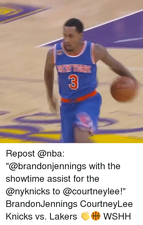 "Memes, Wshh, and Showtime: Repost @nba: ""@brandonjennings with the showtime assist for the @nyknicks to @courtneylee!"" BrandonJennings CourtneyLee Knicks vs. Lakers 👏🏀 WSHH"
