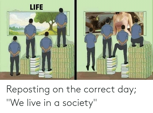 "Im 14 & This Is Deep: Reposting on the correct day; ""We live in a society"""