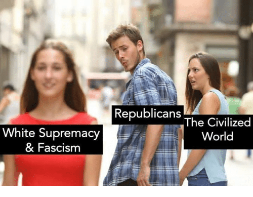 White, World, and Fascism: Republicans  White Supremacy  & Fascism  The Civilized  World