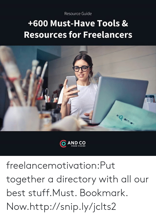 fiverr: Resource Guide  +600 Must-Have Tools &  Resources for Freelancers  rq  O AND CO  FROM FIVERR freelancemotivation:Put together a directory with all our best stuff.Must. Bookmark. Now.http://snip.ly/jclts2