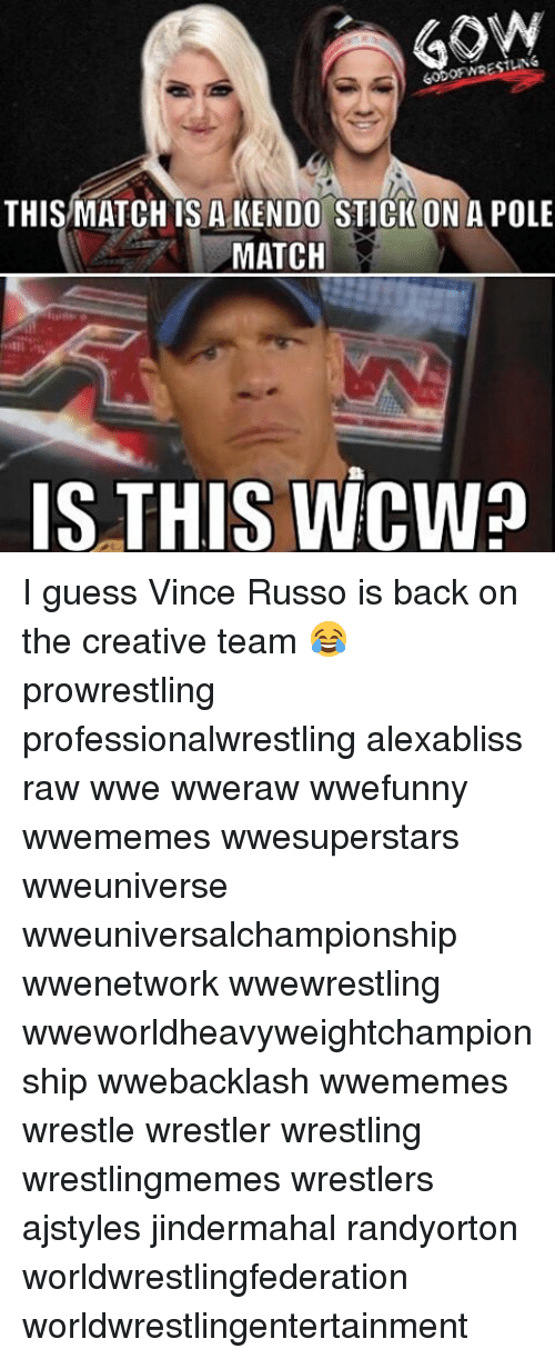 raw wwe: RESTING  THIS MATCH IS A KENDO STICK ON A POLE  MATCH  IS THIS WCWa I guess Vince Russo is back on the creative team 😂 prowrestling professionalwrestling alexabliss raw wwe wweraw wwefunny wwememes wwesuperstars wweuniverse wweuniversalchampionship wwenetwork wwewrestling wweworldheavyweightchampionship wwebacklash wwememes wrestle wrestler wrestling wrestlingmemes wrestlers ajstyles jindermahal randyorton worldwrestlingfederation worldwrestlingentertainment