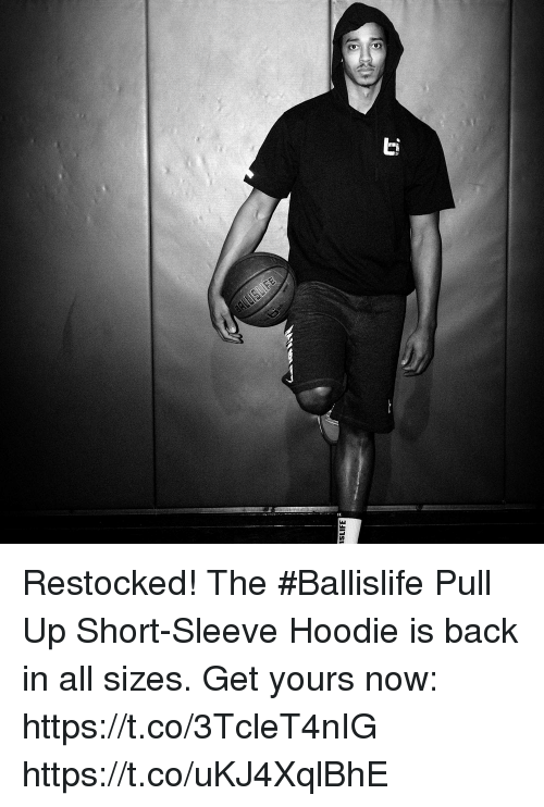 Memes, Back, and 🤖: Restocked! The #Ballislife Pull Up Short-Sleeve Hoodie is back in all sizes.  Get yours now: https://t.co/3TcleT4nIG https://t.co/uKJ4XqlBhE