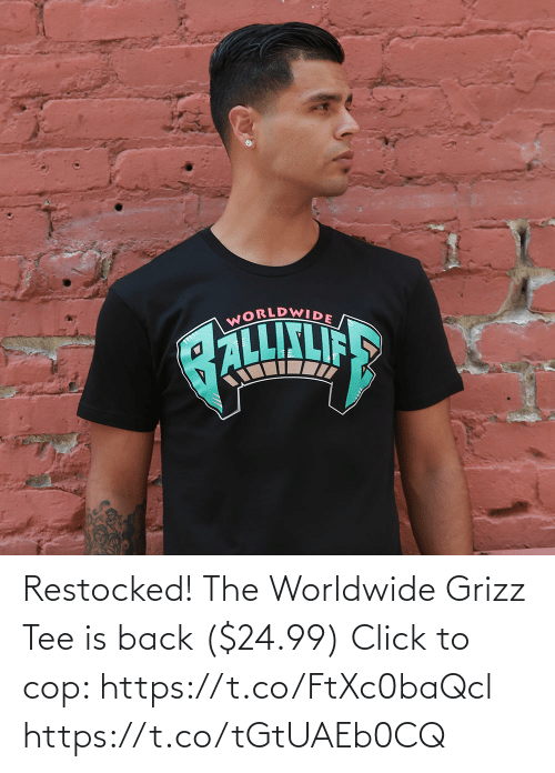 tee: Restocked! The Worldwide Grizz Tee is back ($24.99)  Click to cop: https://t.co/FtXc0baQcl https://t.co/tGtUAEb0CQ