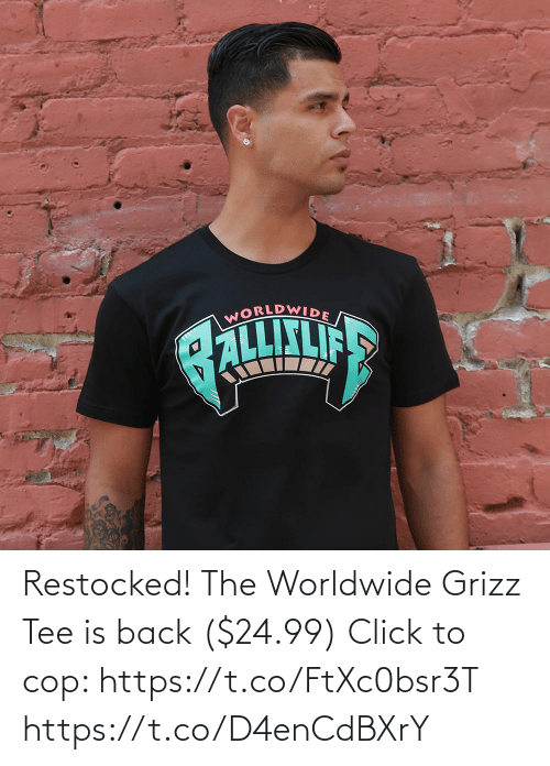 tee: Restocked! The Worldwide Grizz Tee is back ($24.99)  Click to cop: https://t.co/FtXc0bsr3T https://t.co/D4enCdBXrY