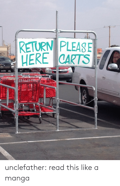 Manga: RETURN PLEASE  HERE CARTS  lage  In unclefather:  read this like a manga
