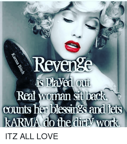 Memes, 🤖, and Lei: Revenge  is pla  Out  counts her blessings and leis  KARMA do the Work ITZ ALL LOVE