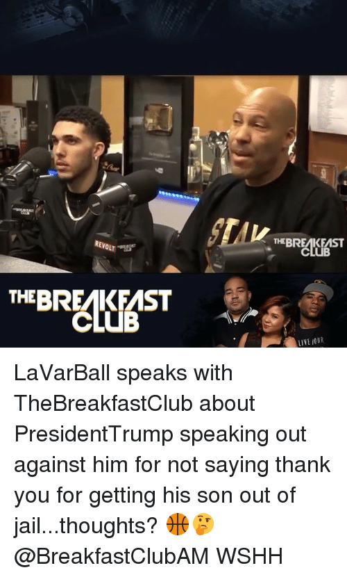 thebreakfastclub: REVOLT .  THEBREAKEAST  CLUB  THEBREAKFAST  CLUB  LIVE JOUR LaVarBall speaks with TheBreakfastClub about PresidentTrump speaking out against him for not saying thank you for getting his son out of jail...thoughts? 🏀🤔 @BreakfastClubAM WSHH