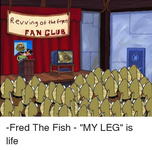 25 best memes about revving revving memes for Fred the fish