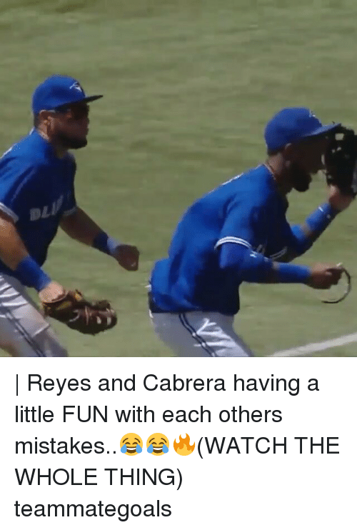 Memes, 🤖, and Fun: | Reyes and Cabrera having a little FUN with each others mistakes..😂😂🔥(WATCH THE WHOLE THING) teammategoals
