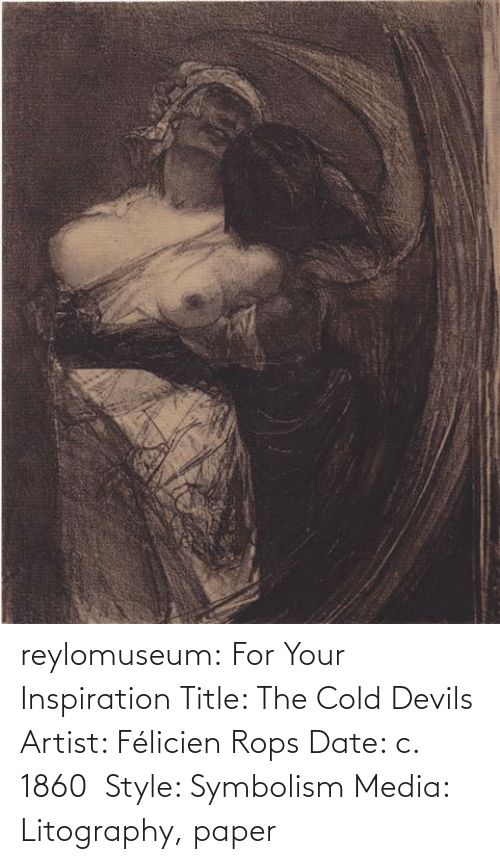 symbolism: reylomuseum: For Your Inspiration Title: The Cold Devils Artist: Félicien Rops Date: c. 1860  Style: Symbolism Media: Litography, paper